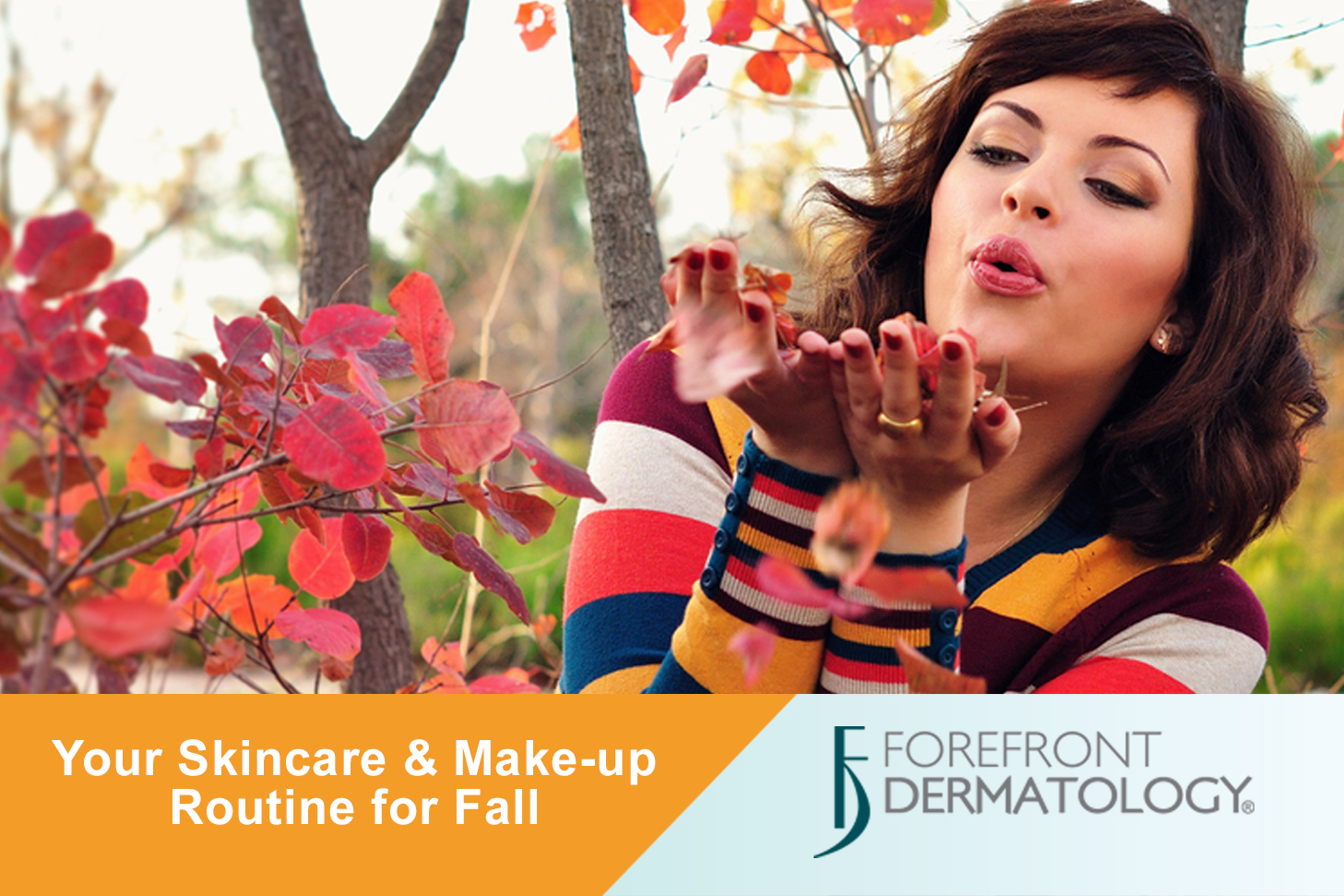 Adjusting Your Skincare and Make-Up Routine for Fall