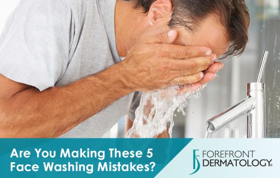 Are You Making These 5 Face Washing Mistakes? | DermSpecialists