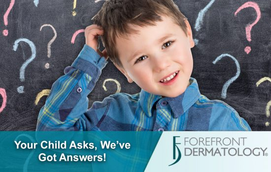 Answers to Your Child's Skin, Hair & Nail Questions