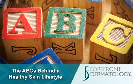 The ABCs of a Healthy Skin Lifestyle | DermSpecialists